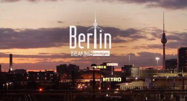 Breaking Stereotypes – Berlim