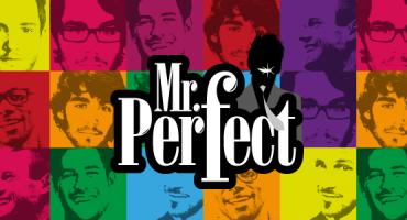 Já chegou o Mr.Perfect! Participa e ganha uma viagem para 3 pessoas!