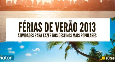Estudo eDreams e Viator: sugestões de atividades nos melhores destinos para o Verão 2013